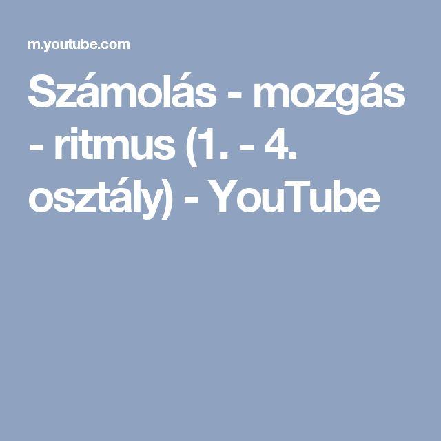 Számolás - mozgás - ritmus (1. - 4. osztály) - YouTube