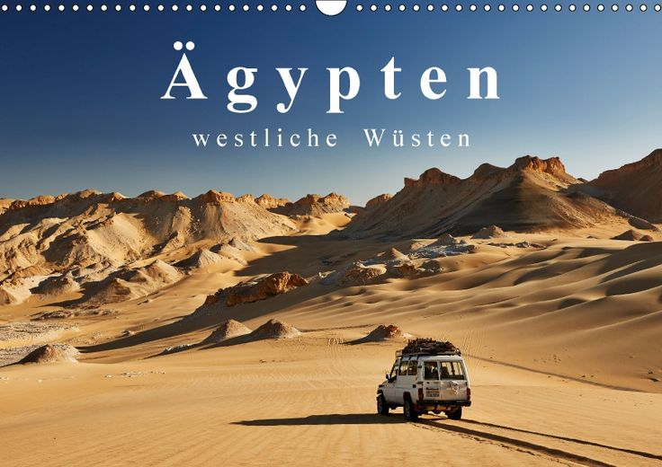 Ägypten – westliche Wüsten - CALVENDO