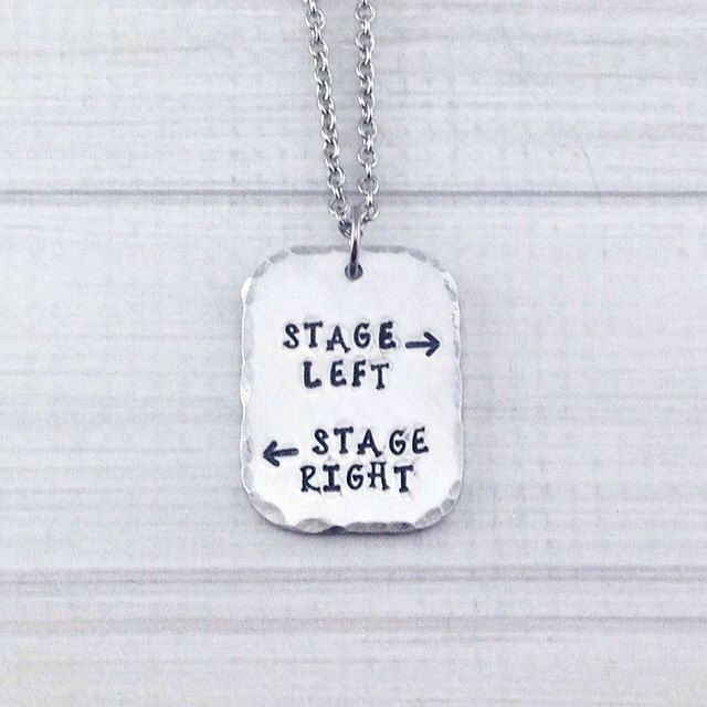 Stage Left Stage Right Theatre Performer Thespian Necklace - Break a Leg Opening Night Closing Night Gift by StampedbyDesign on Etsy https://www.etsy.com/listing/222582085/stage-left-stage-right-theatre-performer
