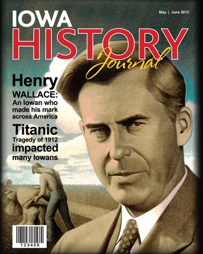 """Inspiring Man - Henry A. Wallace , 33rd Vice-President of the United States (1941–1945) on Iowa History Journal, Volume 4, Issue 3.    He ran on a Presidential platform of """"an end to segregation, full voting rights for blacks, universal government health insurance"""", and equal pay for women IN 1948."""