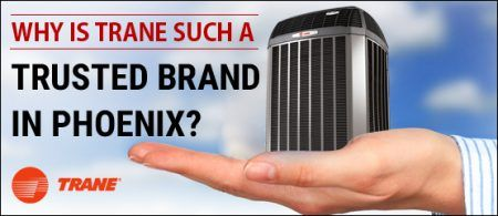 Why is Trane Such a Trusted Brand in Phoenix? - http://hayscoolingandheating.com/why-is-trane-such-a-trusted-brand-in-phoenix/