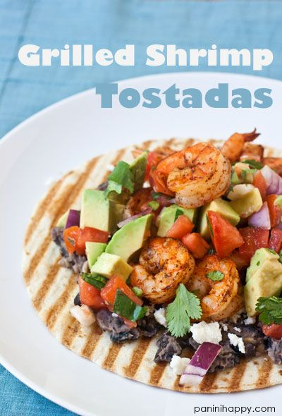 Grilled Shrimp Tostadas top 400 This Weeks Eats with Panini Happy