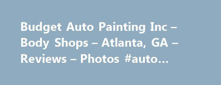 Budget Auto Painting Atlanta Ga