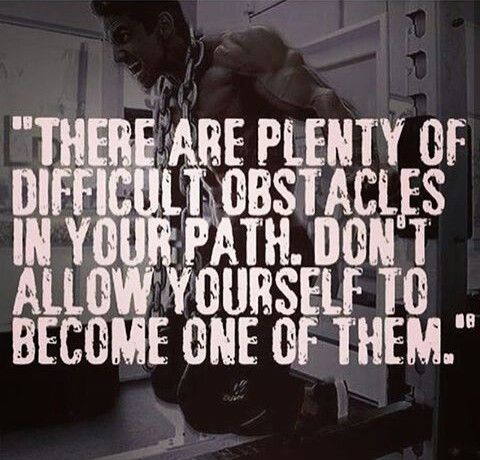 """There are plenty of difficult obstacles in your path.  Don't allow yourself to become one of them."""