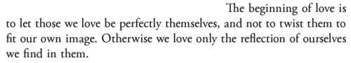 — Thomas Merton