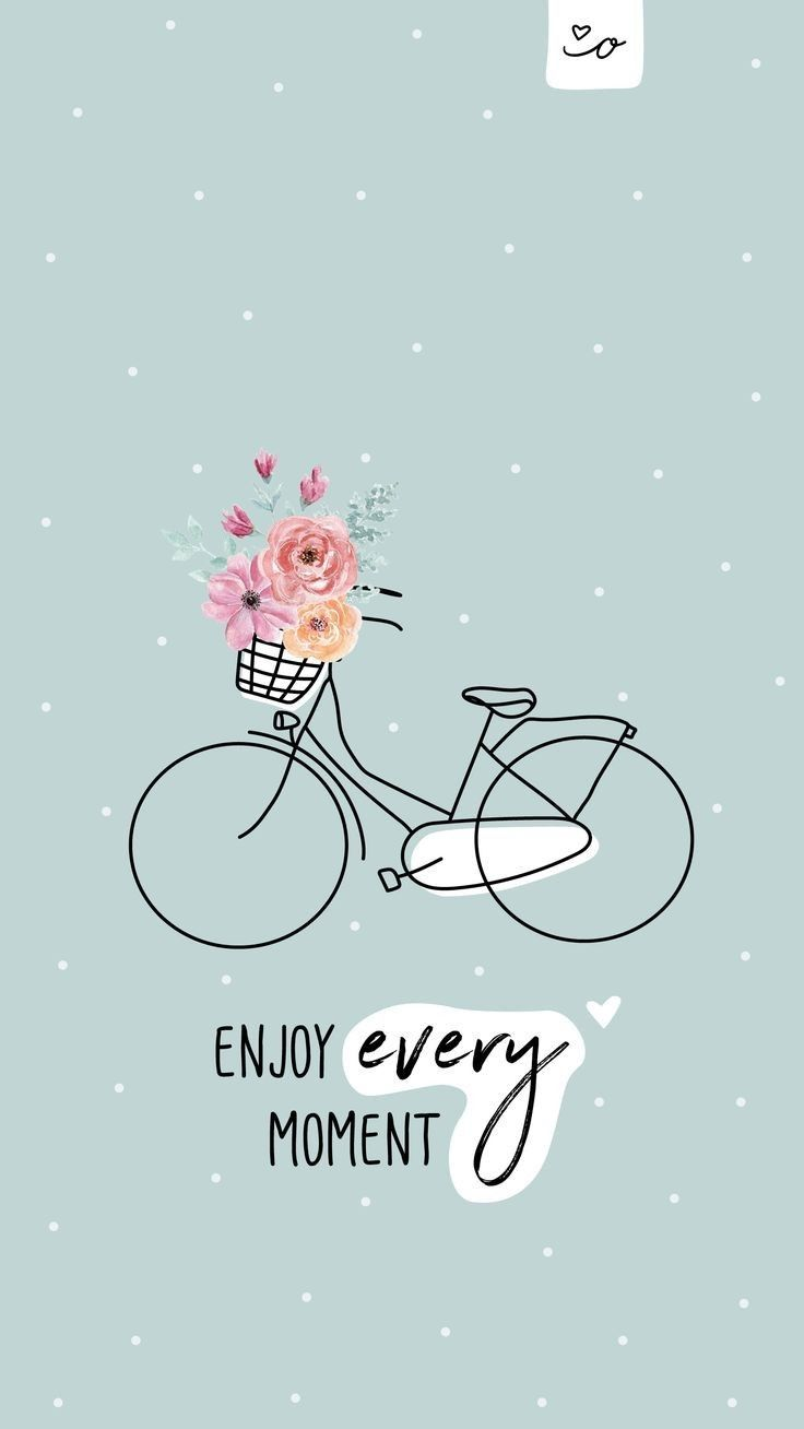 Enjoy Every Moment Quotes Wallpaper Badassgirlsquotes