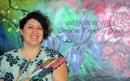 Interview with: Christine Tremblay-Sloan, inspiring teacher and art gallery owner | lealou #teacher #artgallery #art #interviews