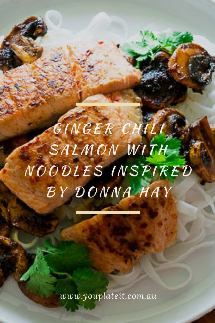 Ginger Chili Salmon with Noodles Inspired by Donna Hay  Inspired by Donna Hay, this recipe combines the strong flavours of sweet soy sauce, chilli flakes and ginger with the earthy tones of mushroom. These flavours combine perfectly with fresh salmon. Delicate rice noodles give a soft texture and provide a base to absorb the tasty sauce. Happy cooking. #youplateit #nomorewhatsfordinner  #mealkit #salmon #dinner