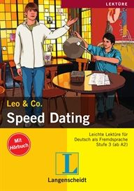 Ficció - Alemany A2+B1. Scherling, Theo; Burger, Elke. Speed Dating. Berlin: Langenscheidt, 2011. (Leichte Lektüretn). 64 p.  Conté àudio CD.