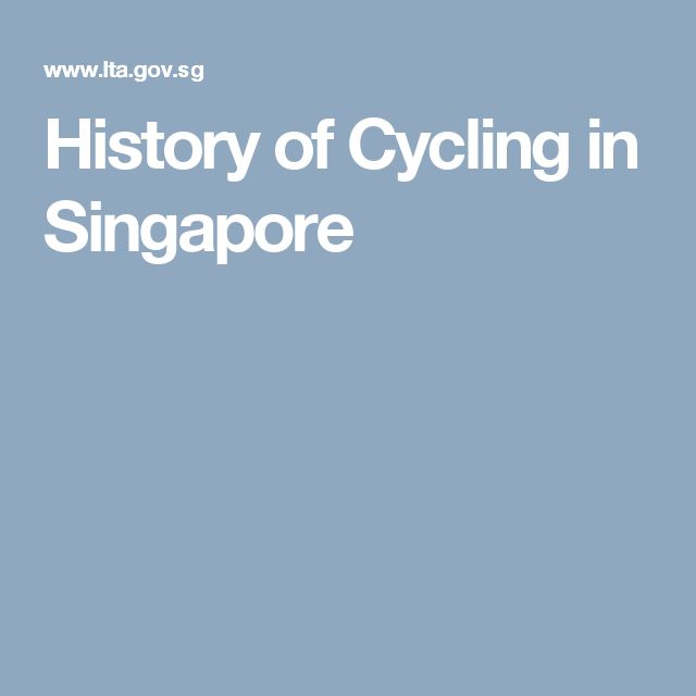 History of Cycling in Singapore