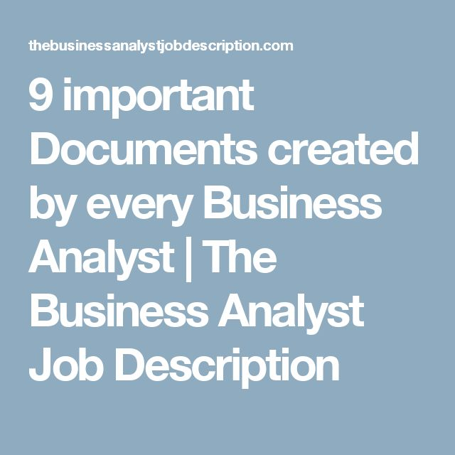 Important Documents Created By Every Business Analyst  The