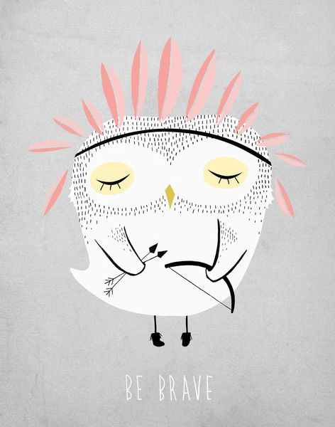 BE BRAVE Art Print: Kellimurray, Quote, Illustration, Art Prints, Owl, Be Brave