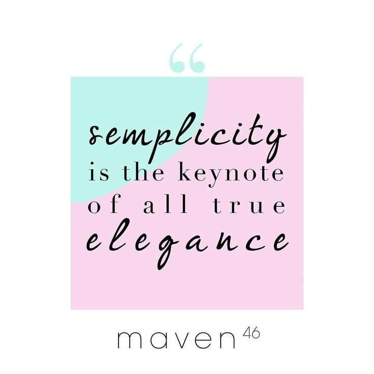 Simplicity is the keynote of all true elegance #quote #quoteoftheday…
