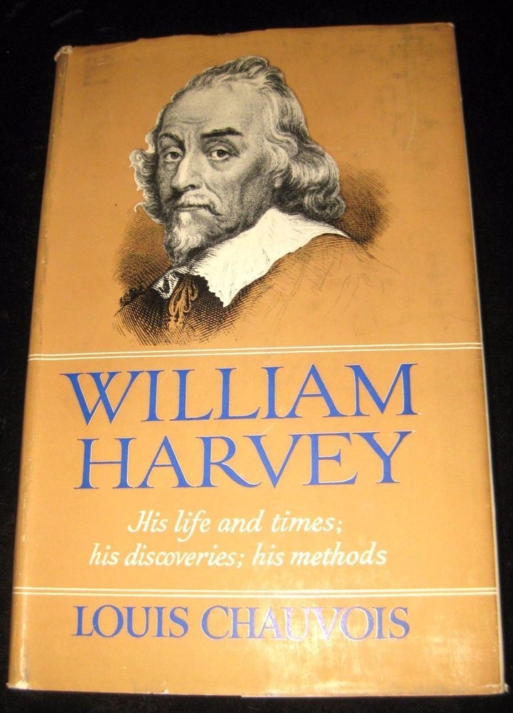 william harvey his discovery of Born at folkestone, william harvey (1578-1657) attended caius college, cambridge from 1600 he studied at padua under fabricius, from whom he absorbed aristotelian he then turned to novel matters, announcing his discovery of the circulation.