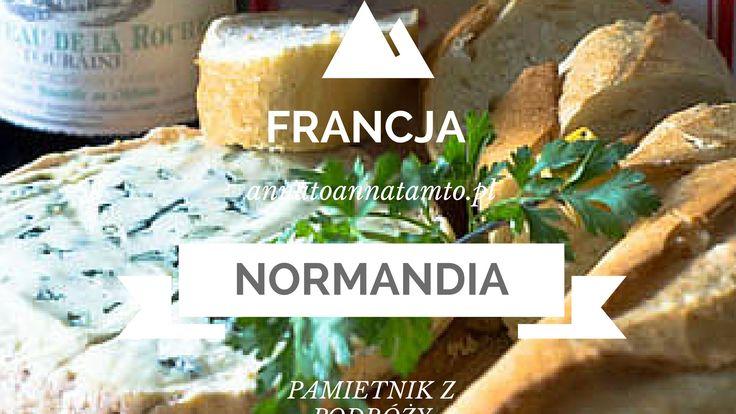 Pamiętnik z podróży - Normandia/Francja cz.1