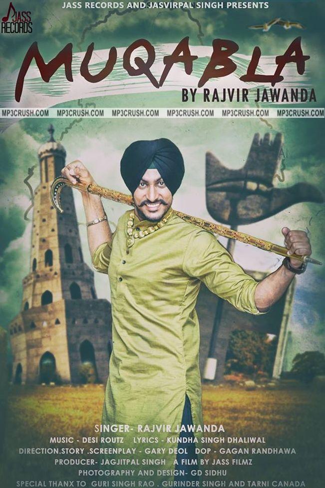 Muqabla Rajvir Jawanda Mp3 Video Lyrics Song Muqabla Rajvir Jawanda Mp3 Song :Here Is New Singer Rajvir Jawanda Comes With His Debut Song Muqabla. Which Song Is Comes Under Jasvirpal Singh Present…