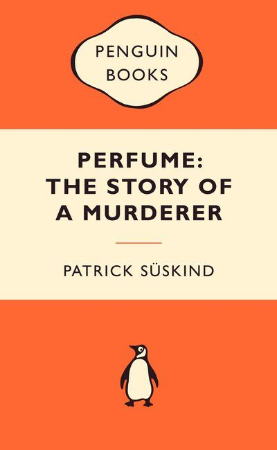 Perfume: The Story of a Murderer: Popular Penguins by Patrick Suskind