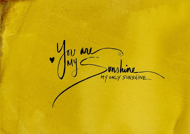 you are my sunshine - hand dyed with naturally extracted dye from sage and goldenrod #quotes #inspirational
