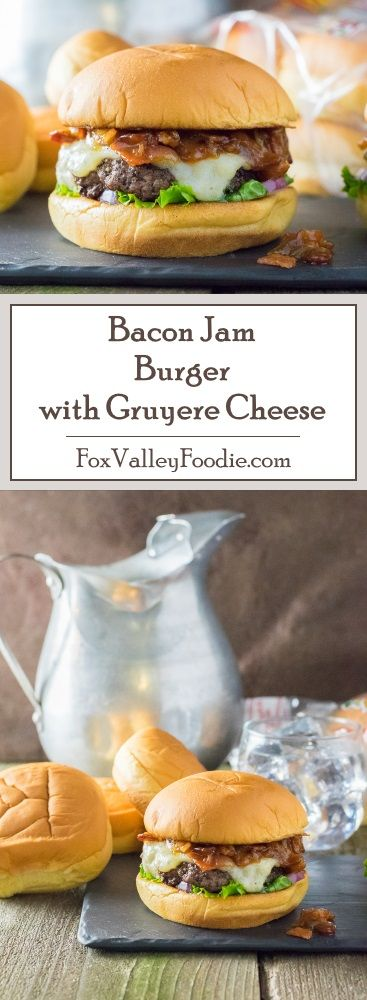 Bacon Jam Burger with Gruyere Cheese Recipe with @potatorolls #ad #MartinsMakesWaves