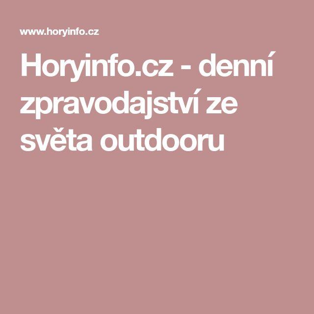 Horyinfo.cz - denní zpravodajství ze světa outdooru