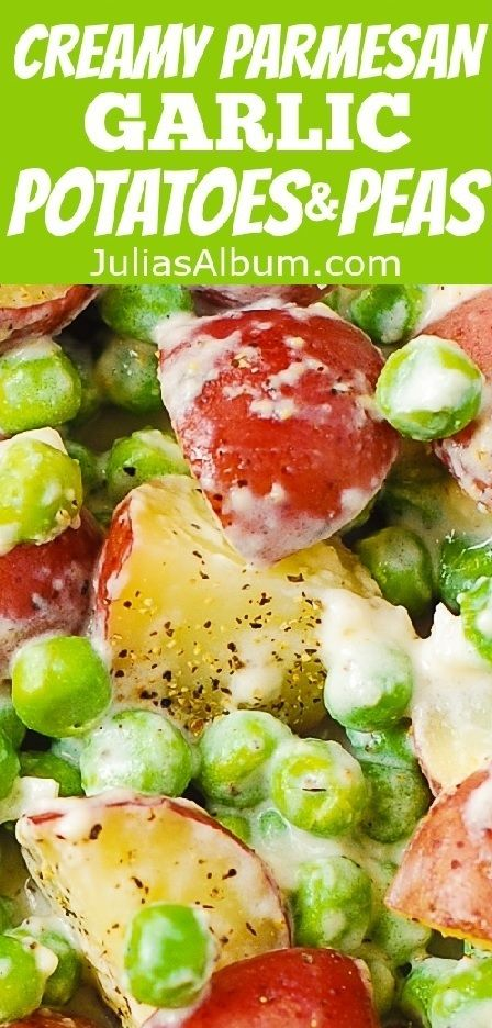 Creamy Parmesan Garlic Potatoes and Peas - easy, gluten free Side Dish ...