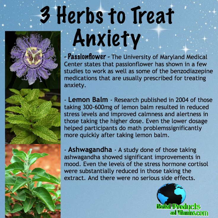 find these and more herb supplemented to treat anxiety right here just click the visit button.  - Passionflower - passionflower has shown in a few studies to work as well as some of the benzodiazepine medications   - Lemon Balm - reduced stress levels and improved calmness and alertness in those taking the higher dose.   - Ashwagandha - significant improvements in mood. Even the levels of the stress hormone cortisol were substantially reduced in those taking the extract.