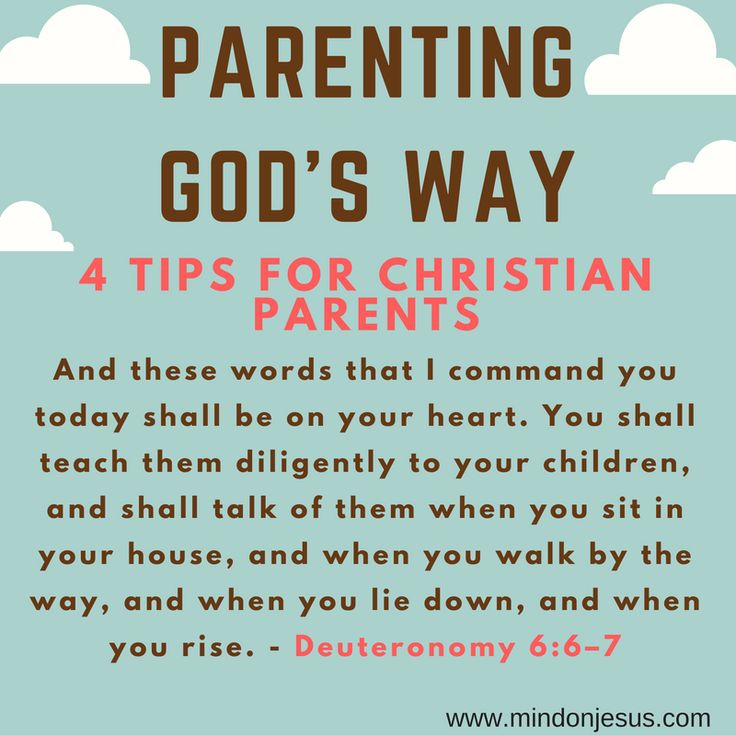 Christian tips for parenting god's way. Deuteronomy 6:6–7