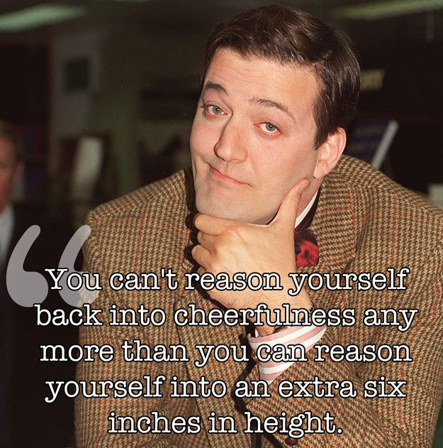 17 Of The Wisest Things Stephen Fry Has Ever Said. Love Stephen Fry!