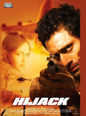 Hijack Hindi Movie Online - Shiney Ahuja, Esha Deol, Kush Sharma, Mona Ambegaonkar, KK Raina, Kaveri Jha and Rasika Dugal. Directed by Kunal Shivdasani. Music by Justin Yesudas. 2008 [U/A] ENGLISH SUBTITLE