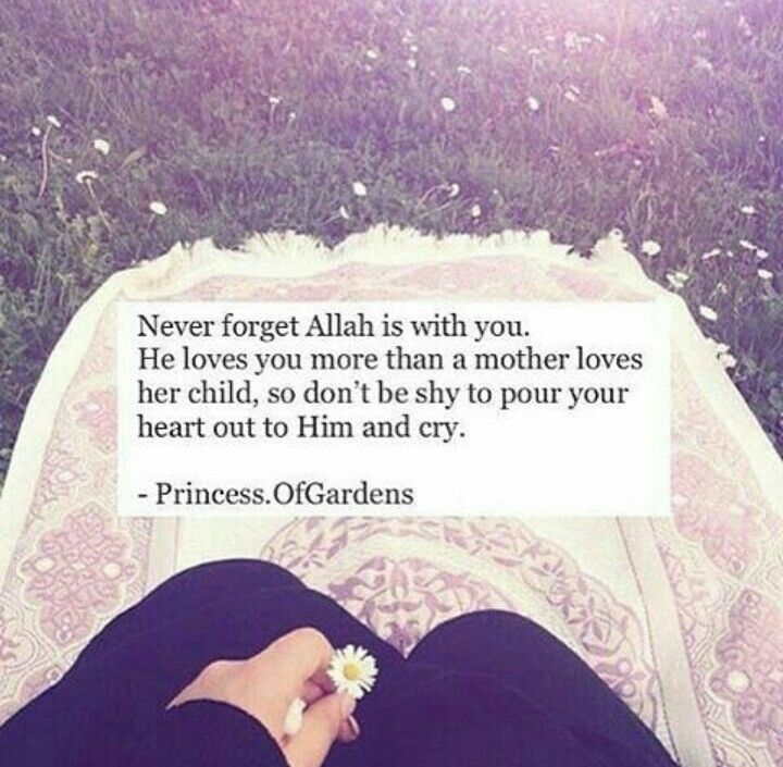 Allah loves you more than a mother loves her child.   #Islam #Allah #Love
