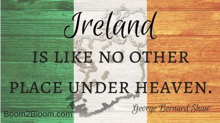 The Irish flag with the quote Ireland is like no other place under heaven