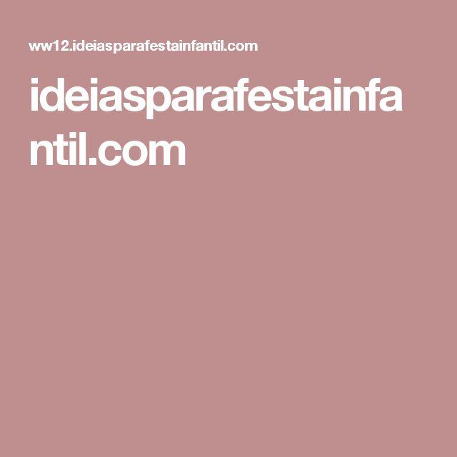 ideiasparafestainfantil.com