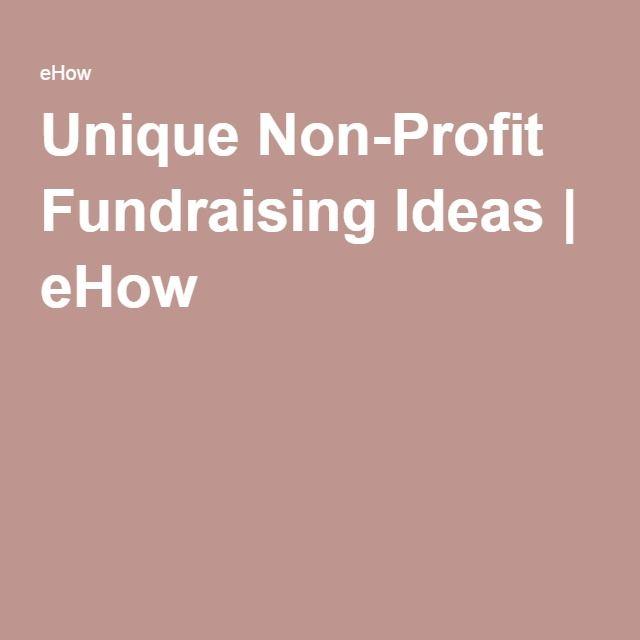 Unique Non-Profit Fundraising Ideas   eHow