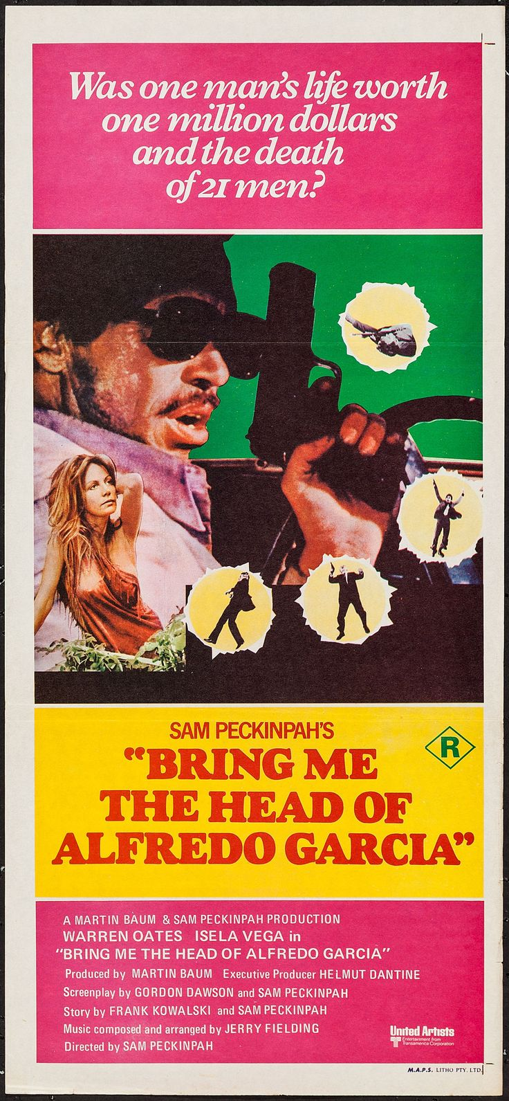 "Bring Me the Head of Alfredo Garcia (United Artists, 1974). Australian Daybill (13.5"" X 29.75""). Crime. Starring Warren Oates, Isela Vega, Robert Webber, Gig Young, Kris Kristofferson, Helmut Dantine, Emilio Fernández, Chano Urueta, Donnie Fritts, and Janine Maldonado. Directed by Sam Peckinpah."