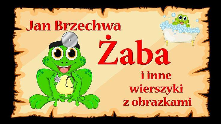Jan Brzechwa - Żaba i inne wierszyki z obrazkami - ponad 20 minut nauki ...