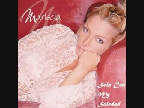 ''SOLA CON MI SOLEDAD'' Marisela.wmv