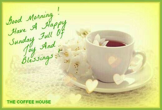 * Good morning! Sunday coffee