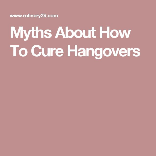 Myths About How To Cure Hangovers