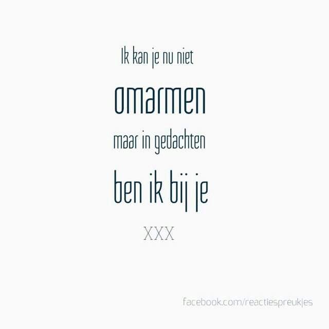 Ik kan je nu niet omarmen, maar in gedachten ben ik bij je #troost #verlies #spreuk #kaart