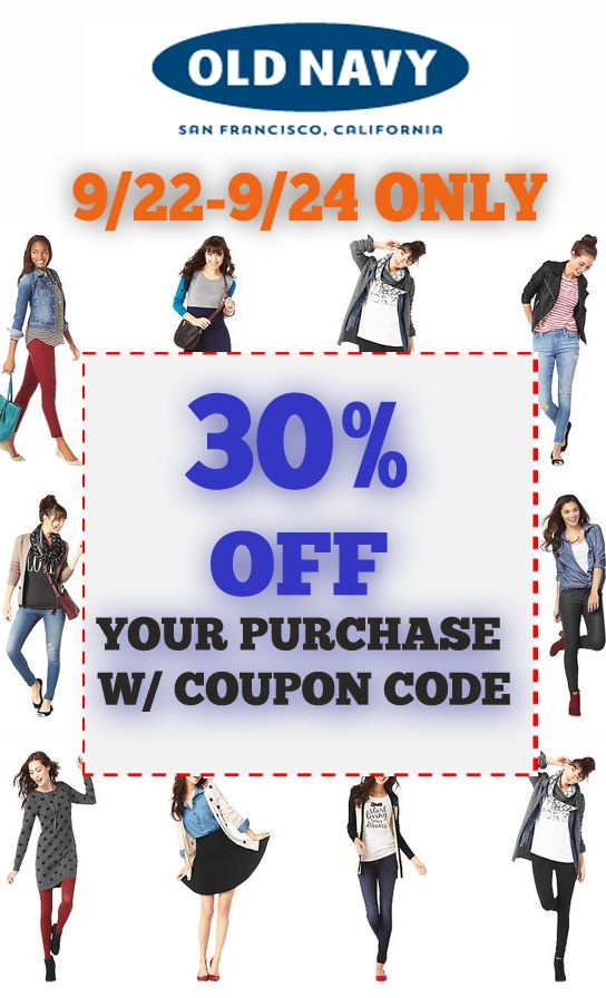 30% off coupon code for Old Navy - limited time offer - 9/22-9/24 only.  Click on the pin and grab your Old Navy coupon code. http://freeprintableshoppingcoupons.com/category/online-shopping-coupons/old-navy/