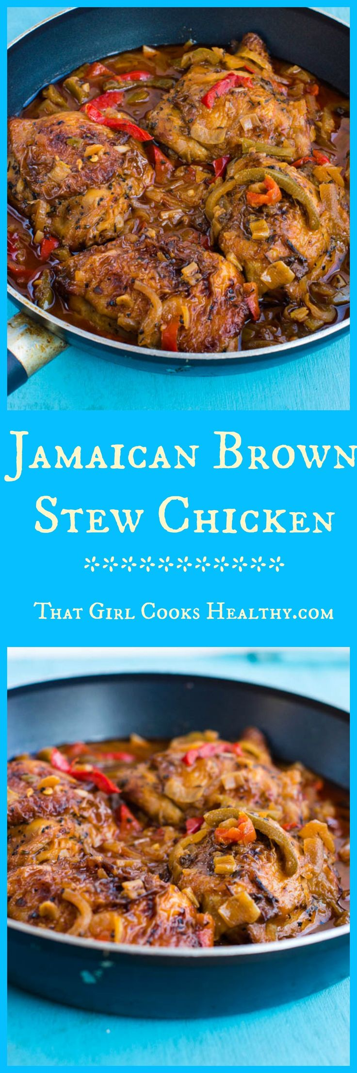 Jamaican brown stew chicken - paleo and gluten free Come and see our new website at bakedcomfortfood.com!