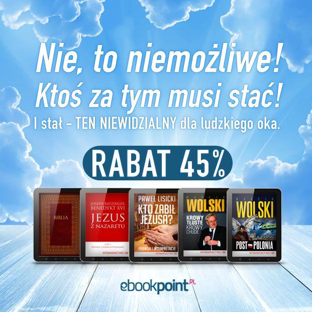 Jeśli szukasz książek, które są wartościowe, poszerzają horyzonty, a może po prostu rozwiewają wątpliwości - dobrze trafiłeś!  Mamy dla Ciebie całą ofertę wydawnictwa M z 45% RABATEM!  > http://ebookpoint.pl/promocja/459/  --- #ebook, #ebookpoint, #wiara, #religia, #biblia,