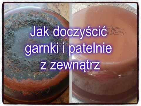 Jak wyczyścić garnki i patelnie z zewnątrz / How to clean outer side of your pots and pans. - YouTube