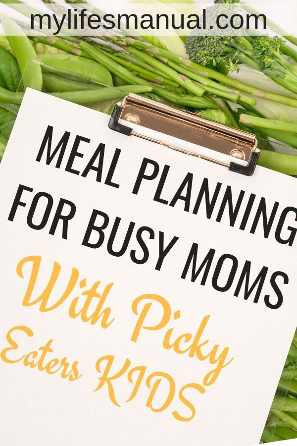 Meal Planning For Busy Moms Eating Healthy On A Budget Meal