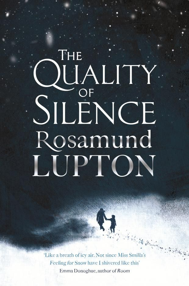 Culture Street | The Quality of Silence by Rosamund Lupton