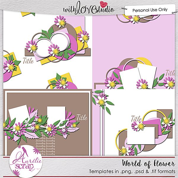 World of Flower - Templates http://withlovestudio.net/shop/index.php?main_page=index&manufacturers_id=94 http://scrapfromfrance.fr/shop/index.php?main_page=index&manufacturers_id=109