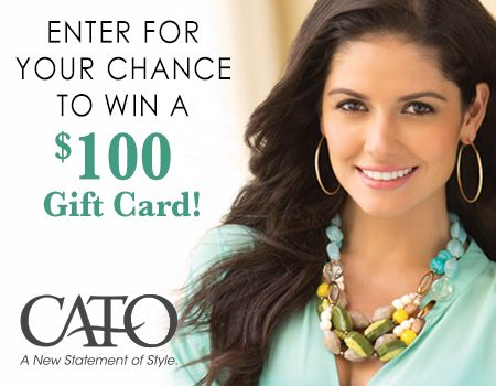 Want a chance to win a $100 Cato Fashions gift card