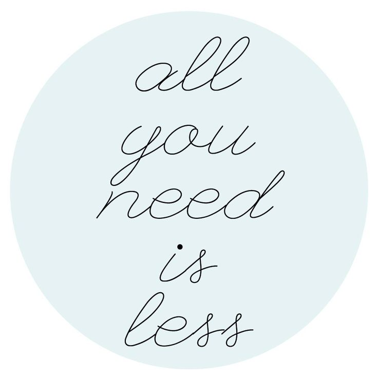 All you need is less - genau!
