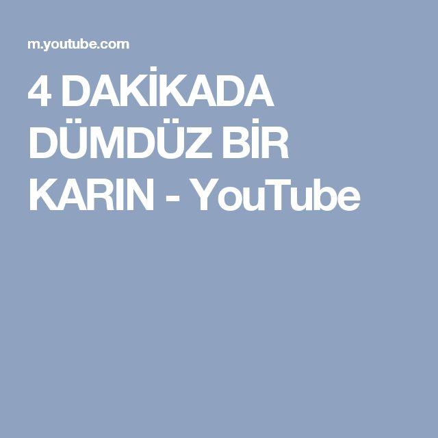 4 DAKİKADA DÜMDÜZ BİR KARIN - YouTube
