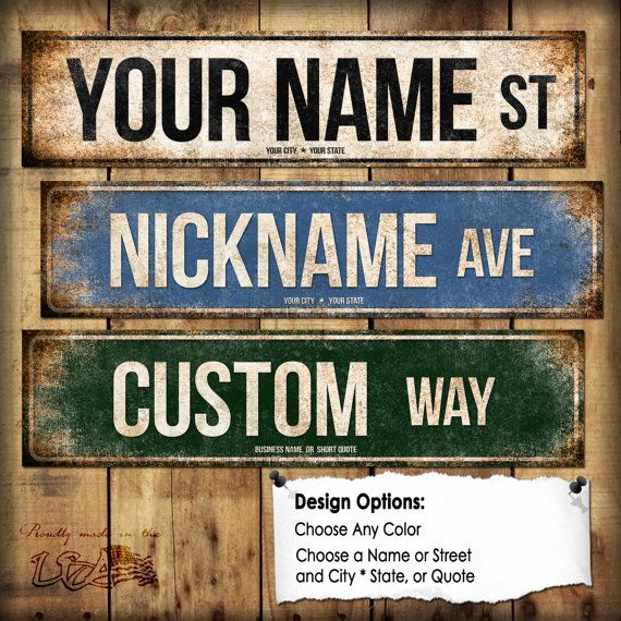 Custom // 1 Metal Street Sign // 5.5 x 22 //